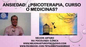 Como Curar mi Ansiedad  ¿Psicoterapia, un Curso o Medicina?